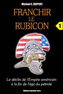 Franchir le Rubicon (tome 1)